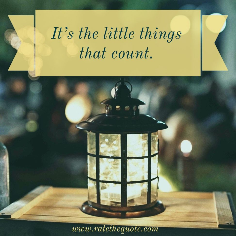 It's the little things that count.